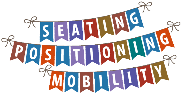 Seating, Positioning & Mobility