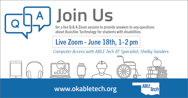 Computer Access with ABLE Tech AT Specialist, Shelby Sanders @ Online Zoom Workshop
