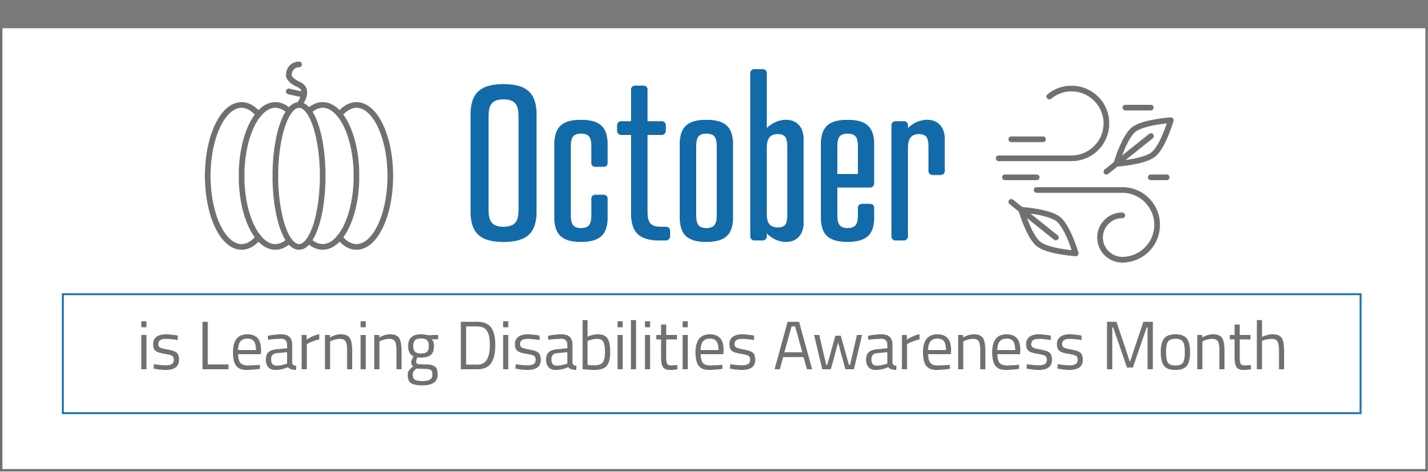 October is Learning Disability month