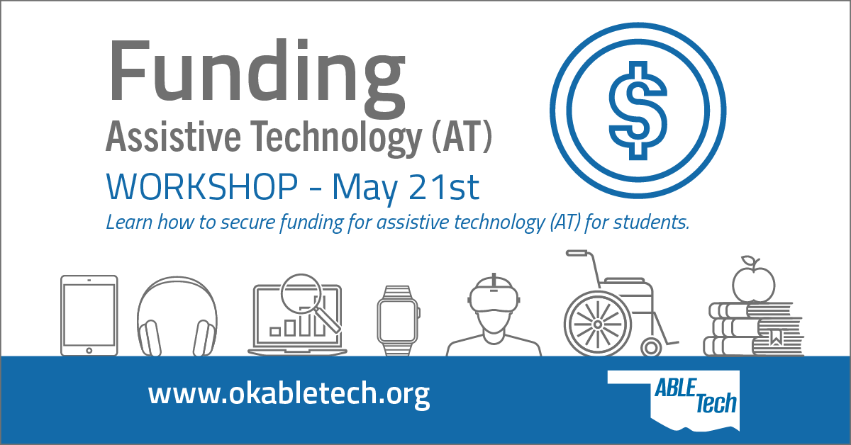 ABLE Tech Funding Assistive Technology Workshop @ Online Workshop